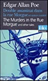 Double assassinat dans la rue morgue: Murders in the Rue Morgue (bilingual edition in French and English) (French Edition) (0320078620) by Edgar Allan Poe
