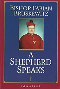"Cover of ""Bishop Fabian Bruskewitz: A She..."