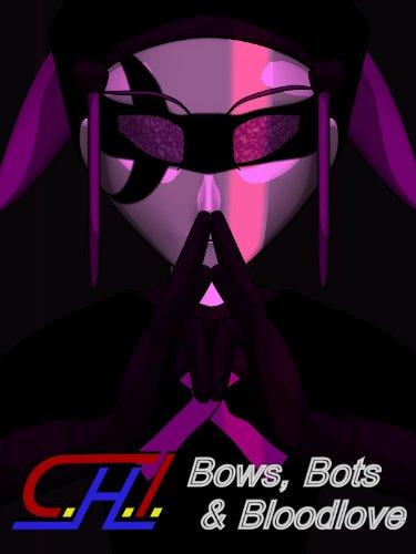 Ch1: Bows, Bots, & Bloodlove front-629031