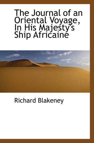 The Journal of an Oriental Voyage, In His Majesty's Ship Africaine