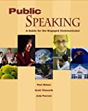 Public Speaking: A Guide for the Engaged Communicator with Student CD-ROM (0077238427) by Nelson,Paul