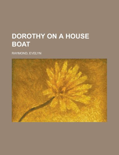 Dorothy on a House Boat