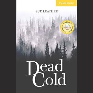 Dead Cold | [Sue Leather]