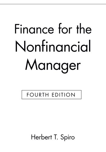 Finance for the Nonfinancial Manager- Spiro
