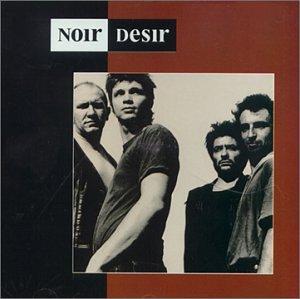 Noir Désir - Noir Désir - Zortam Music