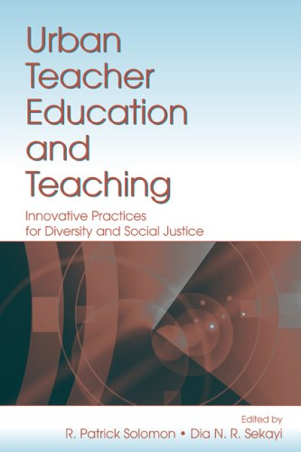 Urban Teacher Education and Teaching: Innovative...