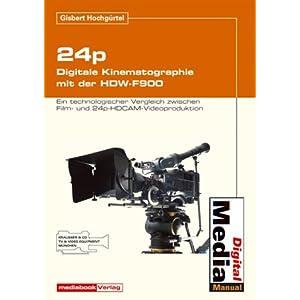 eBook Cover für  24p Digitale Kinematographie mit der HDW F900