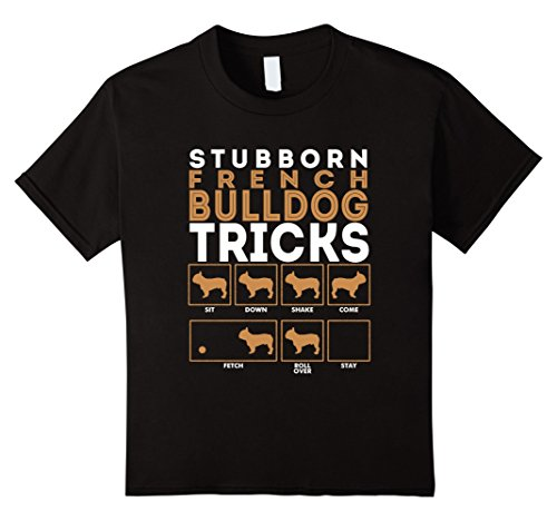 Kids Stubborn French Bulldog Dog Tricks T-Shirt Frenchie 8 Black (Bulldog Shirts For Kids compare prices)