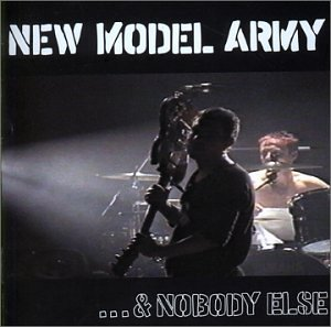New Model Army - ...and Nobody Else (Disc 2) - Zortam Music