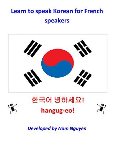 Nam Nguyen - Learn to Speak Korean for French Speakers