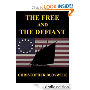 The Free and the Defiant