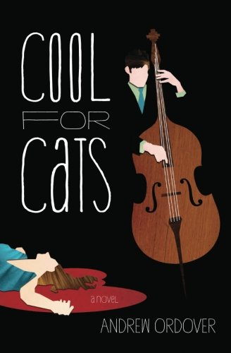 Cool for Cats by Andrew Ordover