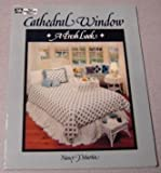 Cathedral Window: A Fresh Look (0943574811) by Martin, Nancy J.