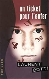 Un  ticket pour l'enfer