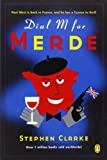 Dial M for Merde (0143052101) by Clarke, Stephen