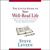 The Little Guide to Your Well-Read Life | [Steve Leveen]