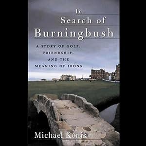 In Search of Burningbush Audiobook