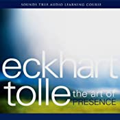 The Art of Presence | [Eckhart Tolle]