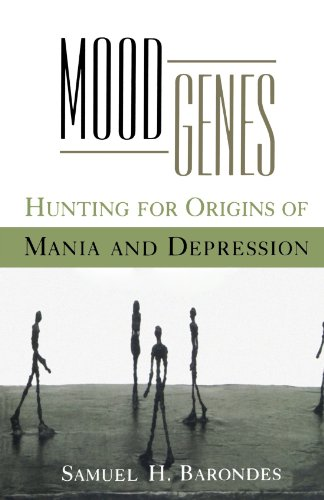 Mood Genes: Hunting For Origins Of Mania And Depression (Oxford Paperbacks)