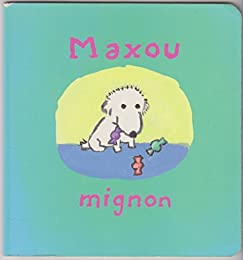 Maxou mignon