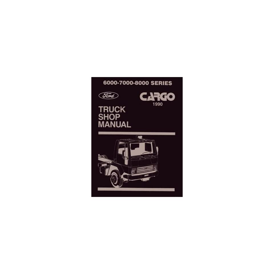 1990 Ford Cargo Truck Shop Service Repair Manual Book Engine Drivetrain Wiring