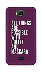 AMEZ all things are possible with coffee and mascara Back Cover For Huawei Honor Bee
