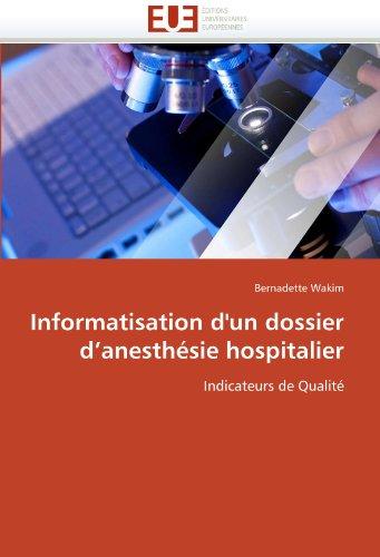 Informatisation d'un dossier d'anesthésie hospitalier: Indicateurs de Qualité