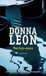 Mortes-eaux par Donna Leon