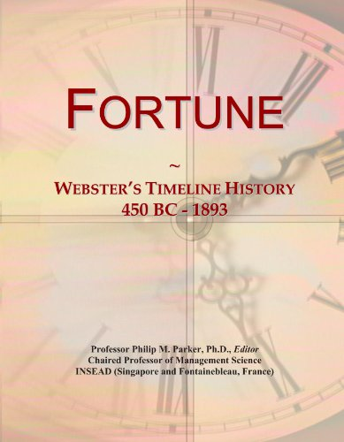 Fortune: Webster's Timeline History, 450 BC - 1893