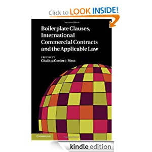 Boilerplate Clauses, International Commercial Contracts and the Applicable Law Giuditta Cordero-Moss