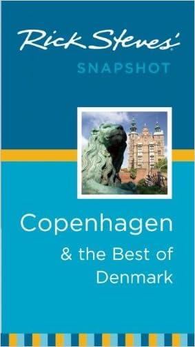 Rick Steves' Snapshot Copenhagen & the Best of Denmark