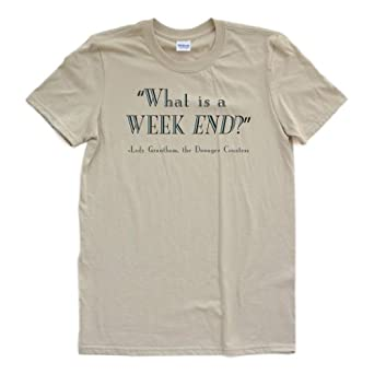 Downton Abbey - What is a week END - Adult White or Tan Tee (Small, Tan)