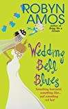 img - for Wedding Bell Blues book / textbook / text book