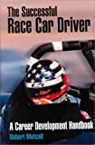 img - for The Successful Race Car Driver: A Career Development Handbook book / textbook / text book