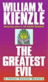 The Greatest Evil (034542638X) by Kienzle, William X.