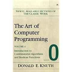 【クリックで詳細表示】Art of Computer Programming, Volume 4, Fascicle 0, The: Introduction to Combinatorial Algorithms and Boolean Functions: Donald E. Knuth: 洋書