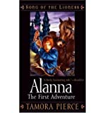 (Alanna, the First Adventure) By Tamora Pierce (Author) Paperback on (Jan , 2005)