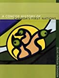 A Concise History of Canada's First Nations (0195424158) by Olive Patricia Dickason