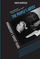 The People's Artist: Prokofiev's Soviet Years