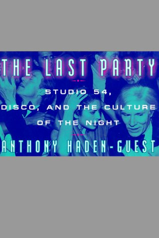 The Last Party: Life and Times of Studio 54