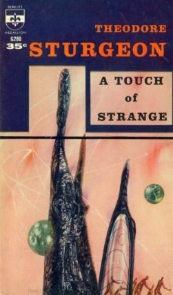 Touch of Strange F1058, Theodore Sturgeon