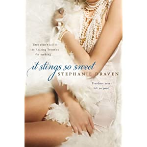 It Stings So Sweet by Stephanie Draven