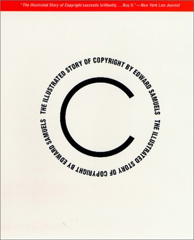The Illustrated Story of Copyright