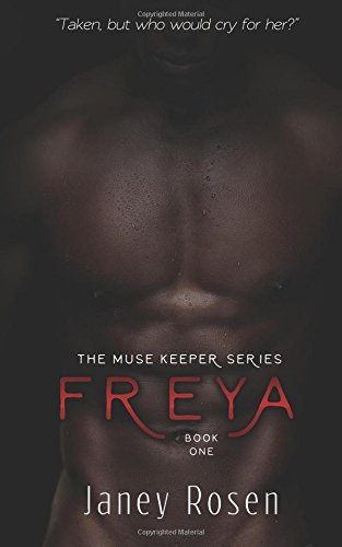 The Muse Keeper | Book One: Freya: Volume 1 (The Muse Keeper Series)