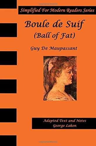 boule-de-suif-simplified-for-modern-readers-ball-of-fat-or-butterball