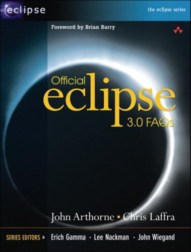 Official Eclipse 3.0 FAQs, Arthorne, John; Laffra, Chris