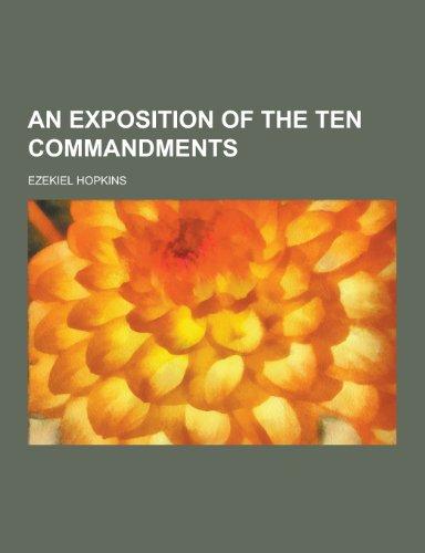 An Exposition of the Ten Commandments