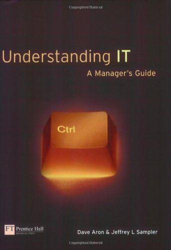 Understanding IT: A Manager's Guide