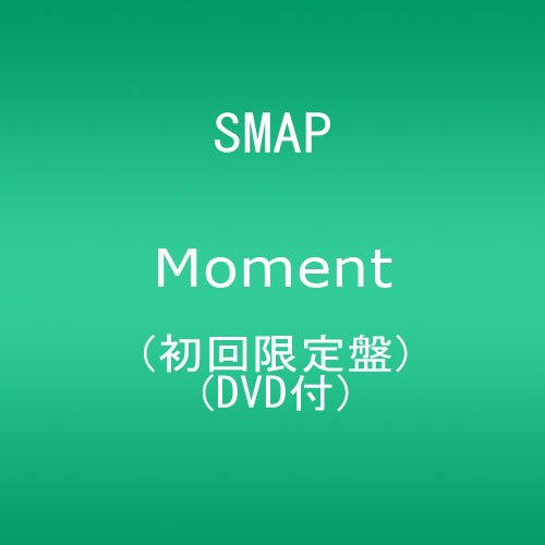 SMAP Moment