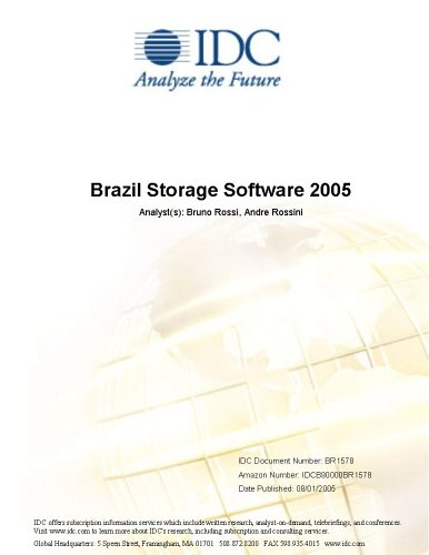 Brazil Storage Software 2005 Bruno Rossi and Daphne Chung